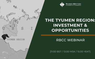 RBCC Webinar: The Tyumen Region: Investment & Opportunities