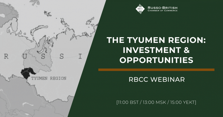 RBCC Webinar: The Tyumen Region: Investment & Opportunities